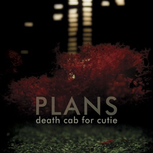 Death Cab for Cutie: I Will Follow You into the Dark