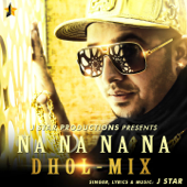 Na Na Na Na (Dhol Mix)