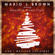Can't Wait For Christmas (feat. Maurette Brown Clark) - Mario J. Brown