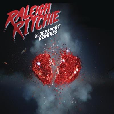 Bloodsport '15 (remixes) single raleigh ritchie download.