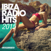 Ibiza Radio Hits 2015 - Various Artists