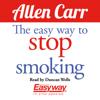 Allen Carr - The Easy Way to Stop Smoking (Unabridged) artwork