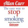 The Easy Way to Stop Smoking (Unabridged) AudioBook Download