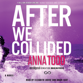 After We Collided: The After Series, Book 2 (Unabridged) audiobook
