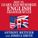 Anthony Metivier & Joshua Smith - How to Learn and Memorize English Grammar Rules: Using a Memory Palace Network Specifically Designed for the English Language, Magnetic Memory Series (Unabridged)