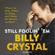 Billy Crystal - Still Foolin' Em (Unabridged)