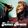 James Brown: The 50 Greatest Songs - James Brown