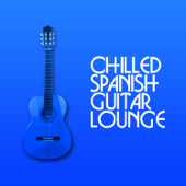 Chilled Spanish Guitar Lounge