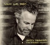 Robert Earl Keen - Walls of Time