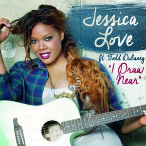 I Draw Near (feat. Todd Dulaney) - Single Mp3 Download