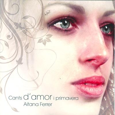 Cants D'Amor I Primavera - Aitana Ferrer