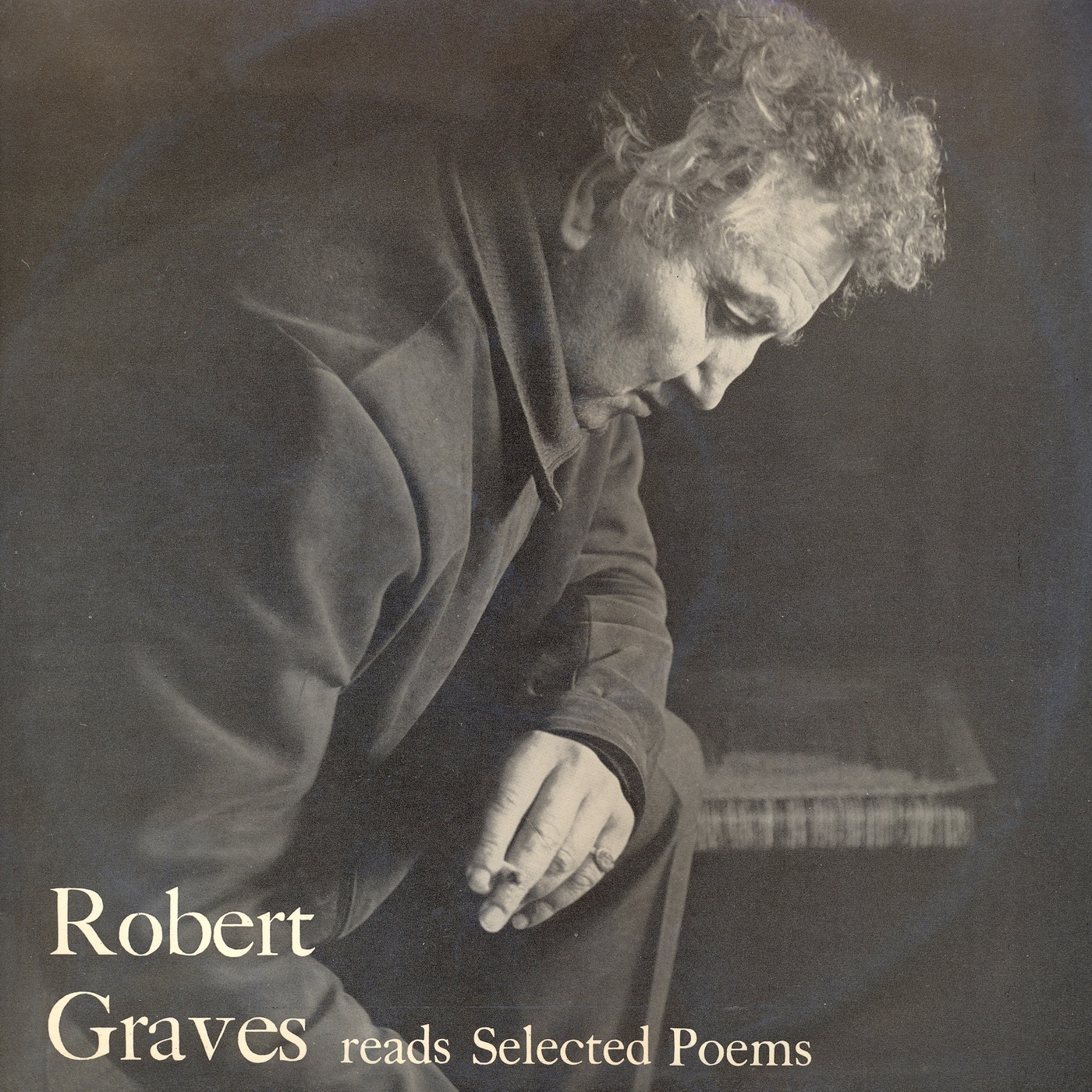 Robert Graves Reads Selected Poems