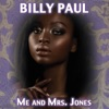 Billy Paul - Me & Mrs. Jones (Re-Recorded)