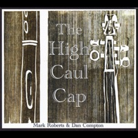 The High Caul Cap by Mark Roberts & Dan Compton on Apple Music
