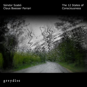 Sándor Szabó & Claus Boesser Ferrari - The 12 States of Consciousness