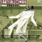 Cab Calloway - Are You Hep The Jive?