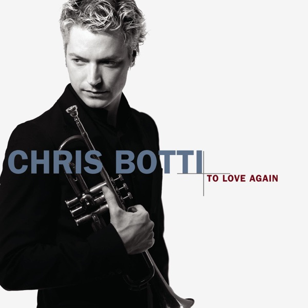 Chris Botti - Good Morning Heartache