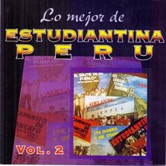 Lo Mejor de Estudiantina Perú, Vol. 2