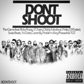Game - Don't Shoot (feat. Rick Ross, 2 Chainz, Diddy, Fabolous, Wale, DJ Khaled, Swizz Beatz, Yo Gotti, Currensy, Problem, King Pharaoh &