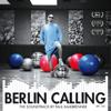 Paul Kalkbrenner - Berlin Calling - The Soundtrack by Paul Kalkbrenner (Original Motion Picture Soundtrack) Grafik