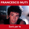 Francesco Nuti - Sarà per te artwork