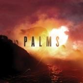 Palms - Future Warrior