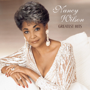 Greatest Hits  Nancy Wilson Nancy Wilson album songs, reviews, credits