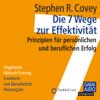Stephen R. Covey - Die 7 Wege zur Effektivität. Prinzipien für persönlichen und beruflichen Erfolg artwork