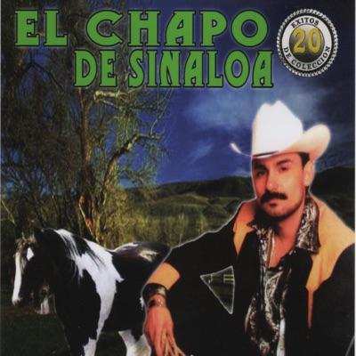 20 Éxitos de Colección - El Chapo De Sinaloa