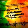 2 Nations 20 Legends