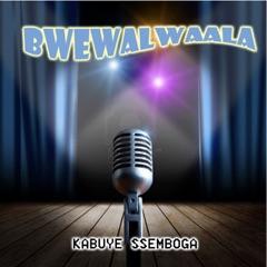 Bwewalwaala