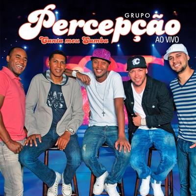 Canta Meu Samba (Ao Vivo) - Grupo Percepção
