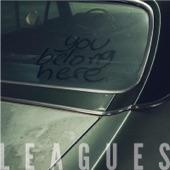 Leagues - Walking Backwards