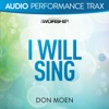 I Will Sing (Audio Performance Trax) - EP, Don Moen