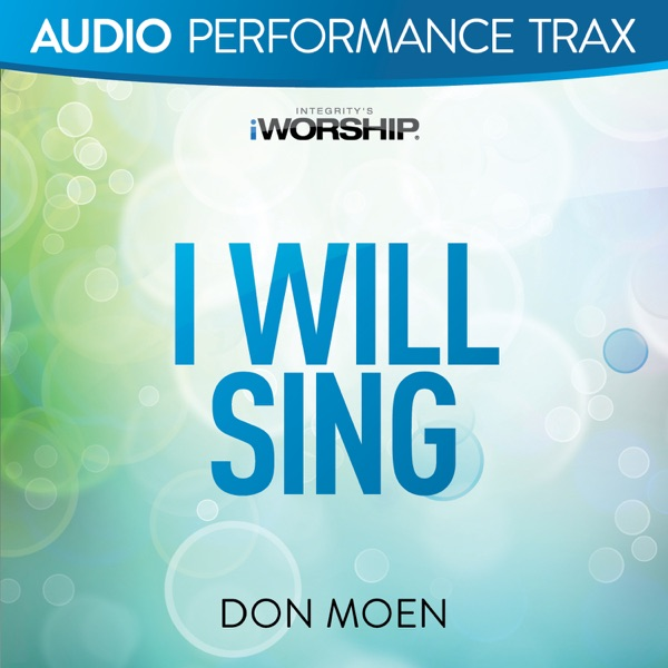 I Will Sing (Audio Performance Trax) - EP