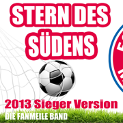 Stern des Südens (2013 Sieger Version) - Die Fanmeile Band - Die Fanmeile Band