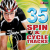 35 Spin & Cycle Tracks (Great for Indoor Cycling Workouts and Training) - Power Music Workout