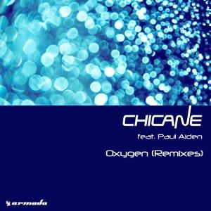Chicane - Oxygen feat. Paul Aiden