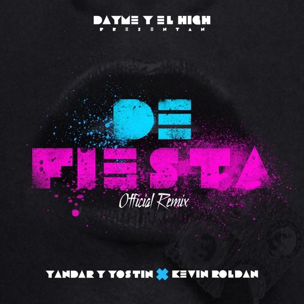 De Fiesta (Remix) [feat. Yandar & Yostin & Kevin Roldan] - Single