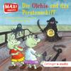Die Olchis und das Piratenschiff - Erhard Dietl, Isabel Abedi & Christoph Schöne