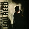 Animal Serenade (Live), Lou Reed
