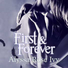 First & Forever: The Crescent Chronicles, Book 4 (Unabridged) audiobook