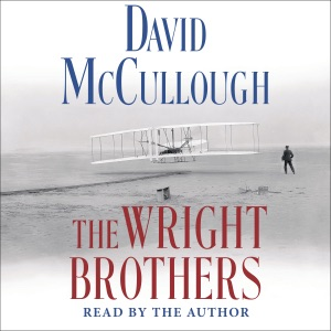 The Wright Brothers (Unabridged) - David McCullough audiobook, mp3