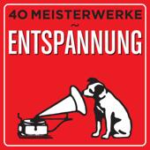40 Meisterwerke - Entspannung