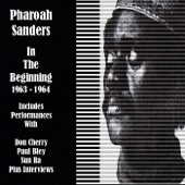 Pharoah Sanders - With the Pharoah Sanders Quintet 9-27-64