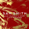 Have Yourself a Merry Little Christmas - Sam Smith