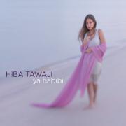 Ya Habibi - Hiba Tawaji - Hiba Tawaji