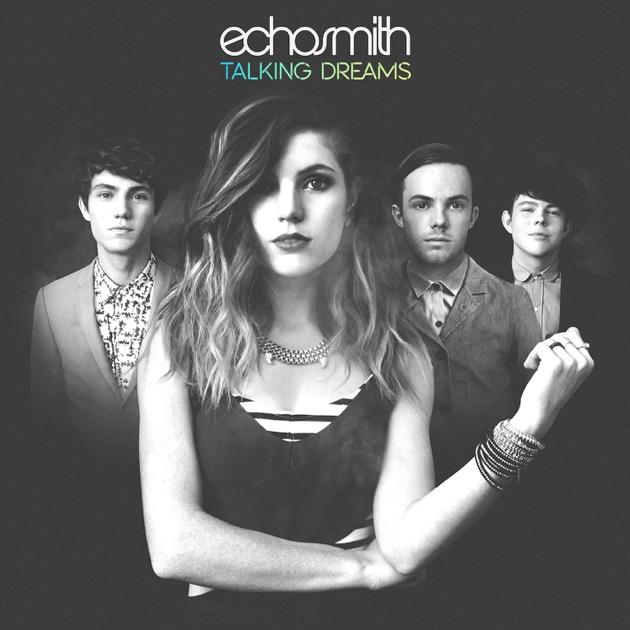 Talking Dreams By Echosmith On Apple Music