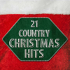 Various Artists - 21 Country Christmas Favorites  artwork