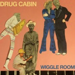 Drug Cabin - Steely Dad